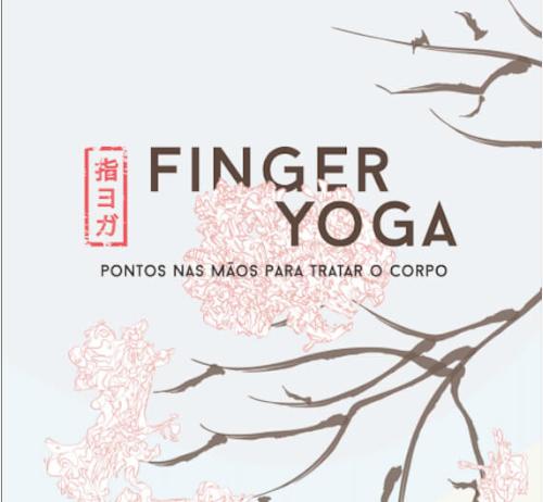 Produtos Livro Finger Yoga - Pontos nas mãos para tratar o corpo